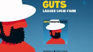 Video Guts - Laissez Lucie faire (Official Audio) download MP3, 3GP, MP4, WEBM, AVI, FLV Agustus 2017