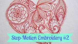 Stop-Motion Embroidery #2 - HEART