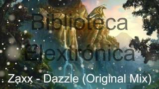 Zaxx - Dazzle (Original Mix)