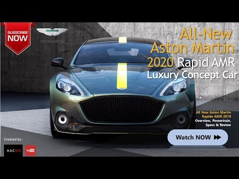 New 2020 Aston Martin Rapide AMR Concept??, This is So AWESOME & Super Luxury Sport