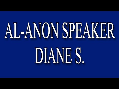 Al-Anon Speaker Diane S. -