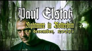 Dj Paul Elstak - The Evolution of hate (DVD) - Nightmare in Rotterdam (2009)
