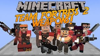 Minecraft | Team Fortress 2 Weapons Mod! [Amazing Weapons + Gadgets!] Mod Showcase!