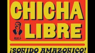 Chicha Libre - Tres Pasajeros