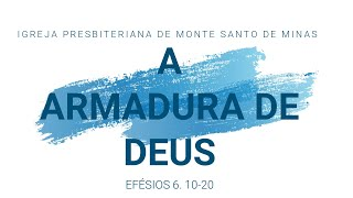 A ARMADURA DE DEUS - CULTO - 24/05/2020