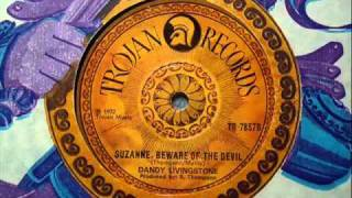 DANDY LIVINGSTONE - Suzanne Beware Of The Devil.flv