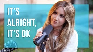 It's Alright, It's Ok | Music Sessions - Ashley Tisdale