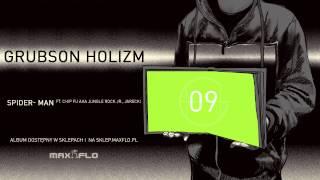 GrubSon - 09 Spider-man ft. Chip Fu aka Jungle Rock Jr., Jarecki (HOLIZM)