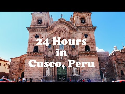 24 HOURS IN CUSCO || Peru Travel Vlog - Day 1