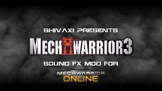 MechWarrior 3 Sound FX Mod for MechWarrior Online