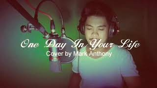 One Day In Your Life - Michael Jackson (Mark's Cover)