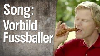 Song: Vorbild Fussballer – Scheißegal