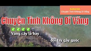 chuyen tinh khong di vang karaoke nhạc sống chuyện tình không dĩ vãng