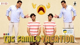 SIT | THE FAMILY VACATION| S1E2 | Chhavi Mittal | Karan V Grover | Ayub Khan