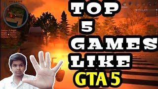 ( Android )Top 5 Games Like Gta 5, Sabse Bdhiya 5 Game GTA 5 Ki Tarah