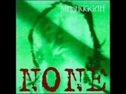 Meshuggah - Gods of Rapture