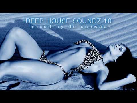 Deep House Soundz 10 by Du Schwab