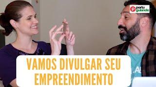 Vamos divulgar seu empreendimento em Portugal ou no Brasil