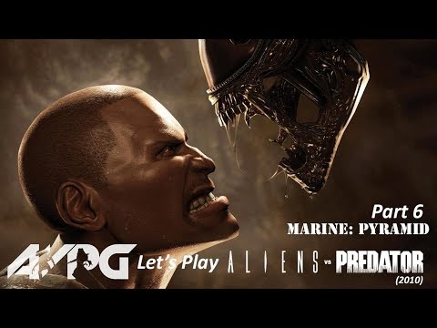 Let's Play Aliens Vs. Predator (2010) - Part 6 - Marine: Pyramid