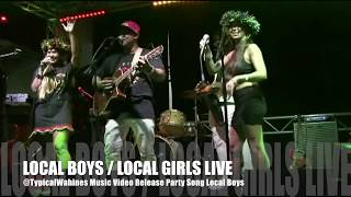 Local Boys / Local Girls Live Music Video Release Party Mai Tai Bar