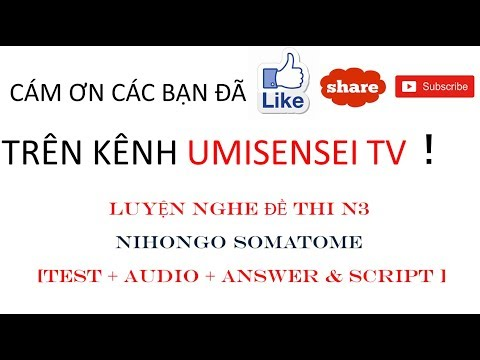 NIHONGO SOMATOME new (FULL JLPT Listening Test N3 test + audio + answer &  script)