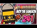 Cursed Anvillain | Part 241 | Let's Play: Enter the Gungeon: Mod the Gungeon | PC Gameplay