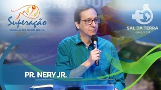 O caminho para Superação  -Nery Jr