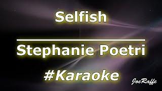 Download Stephanie Poetri - Selfish (Karaoke)