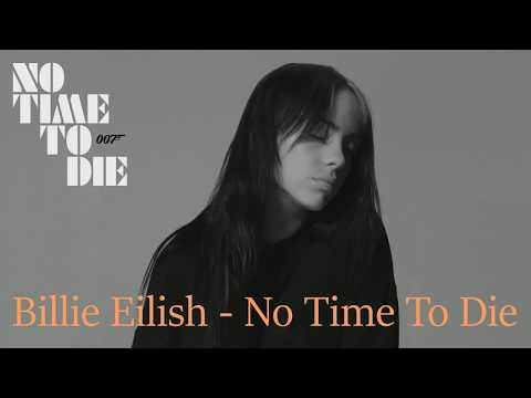 Billie Eilish  – No Time To Die.Перевод субтитрами.