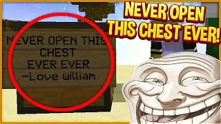 Minecraft Trolling: DO NOT OPEN THE CHEST! (Minecraft Pranks EP131)