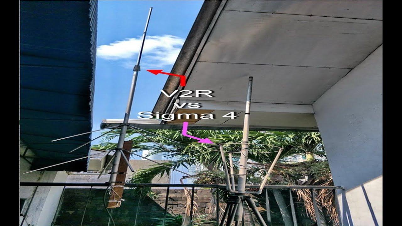 Sigma 4 vs V2R 144 MHz, yang unggul adalah..... - YouTube