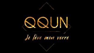 QQUN | Je lève mon verre (Lyrics Video)
