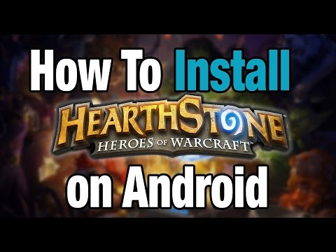 How To: Install Hearthstone On Android Mobile Devices [NO ROOT | Up To Date | Free]
