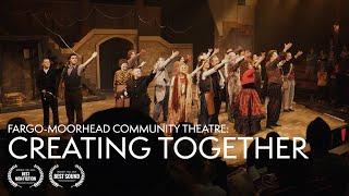 Creating Together: A Fargo-Moorhead Community Theatre Documentary (2019)