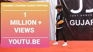 CHAMMA CHAMMA DANCE POPPING     Mahesh Sharma    JUST DANCE INDIA    2019