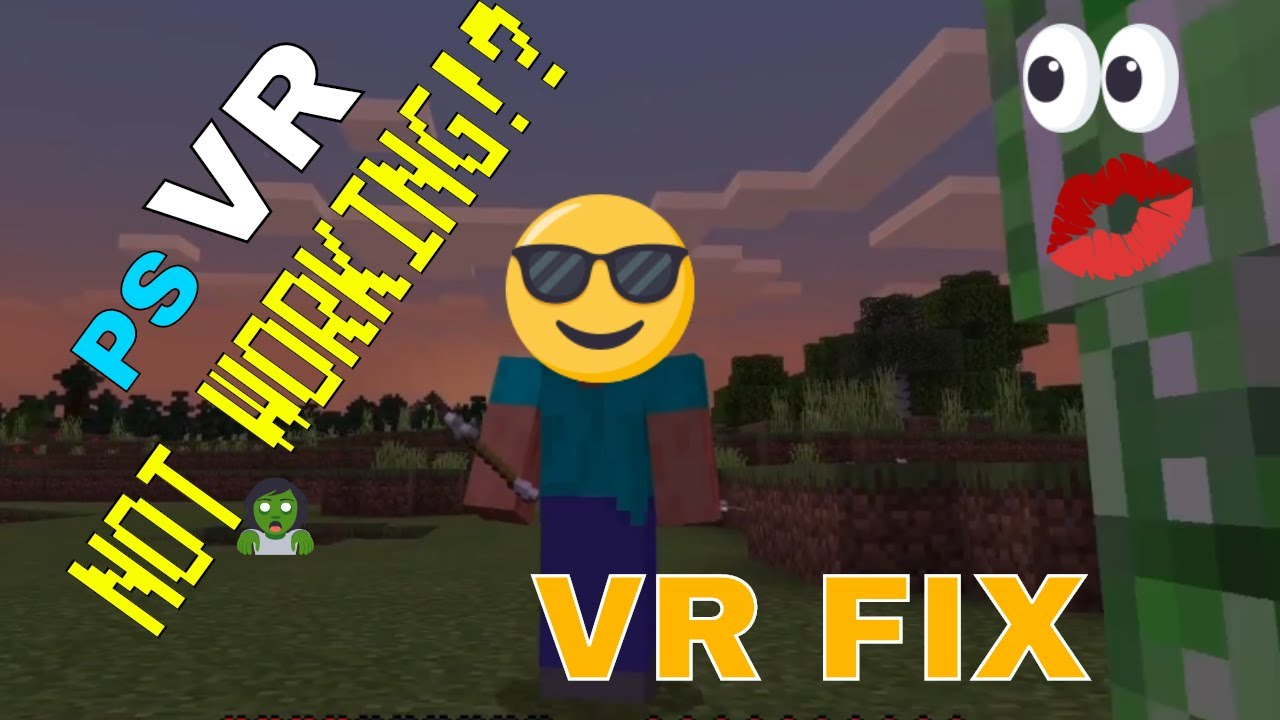 Minecraft PSVR Not Working? Black Screen Solved! & other Solutions! ( How  to play Minecraftin VR )