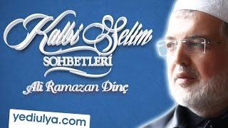 Güzel Ahlâk ve Allah'a (c.c.) Dönüş - Kalbi Selim Sohbetleri - Ali Ramazan Dinç Efendi (03.04.2016)