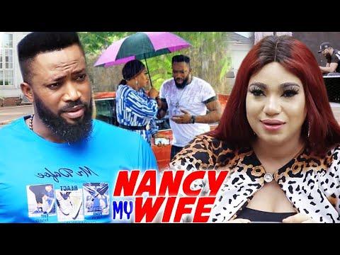 Download Nancy My Wife Season 1&2 -New Movie' Frederick Leonard & Queeneth Hilbert 2021 Latest Nigerian Movie