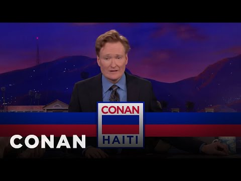 Why Conan Just Planned A Last-Minute Trip To Haiti  - CONAN on TBS
