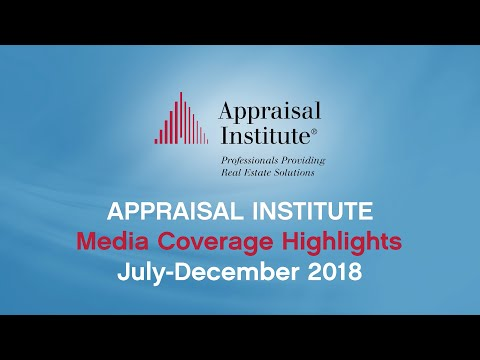 Appraisal Institute Media Coverage Seen by Nearly 2 Billion