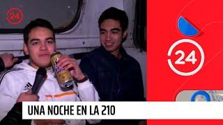 Reportajes 24: Una noche en la 210 | 24 Horas TVN Chile