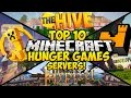 TOP 10 MINECRAFT HUNGER GAMES SERVERS FOR MINECRAFT! (Minecraft Hunger Games Server)