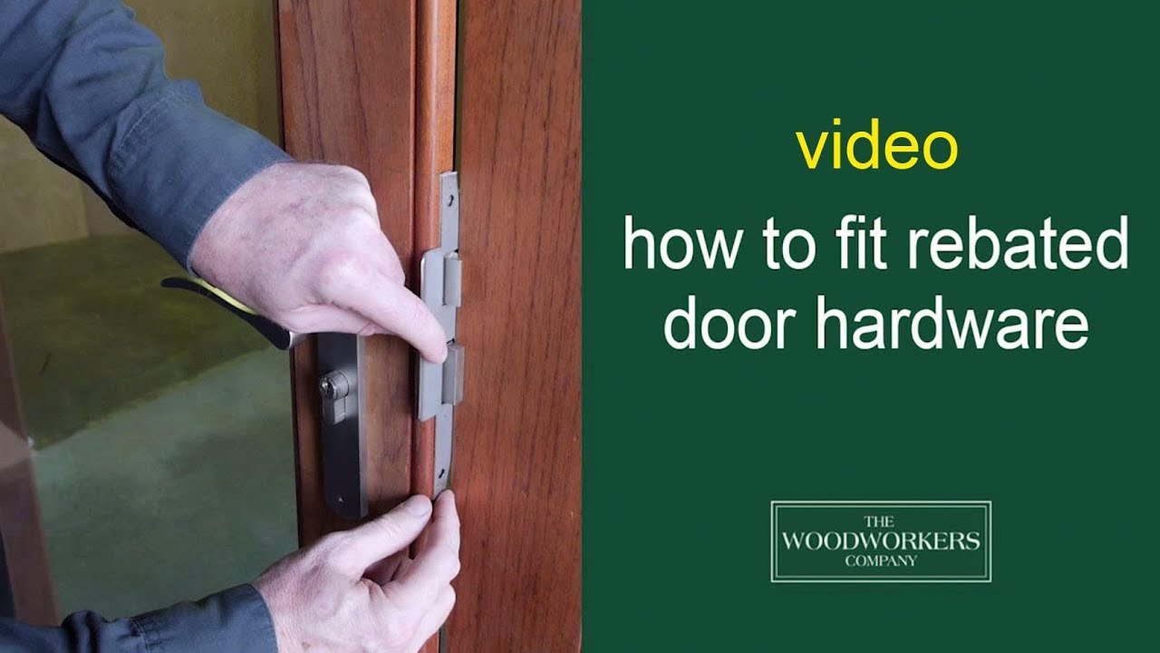 & how to fit rebated door hardware - by The Woodworkers Company - YouTube