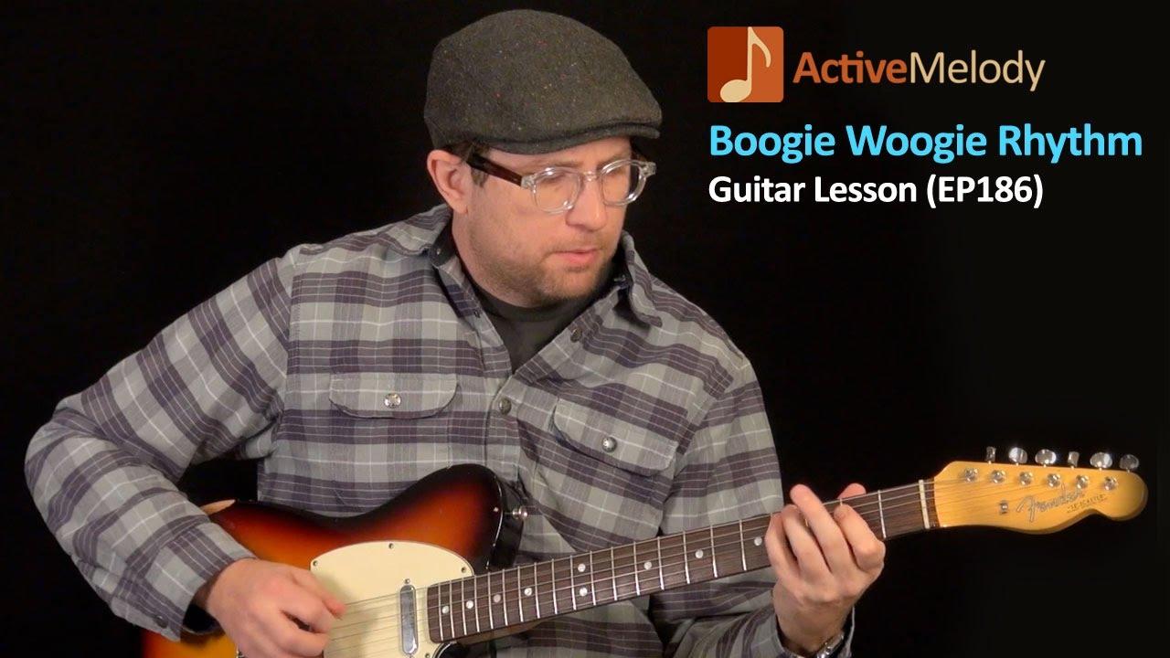 Boogie Woogie Guitar Lesson Blues Rhythm Guitar Lesson Ep186