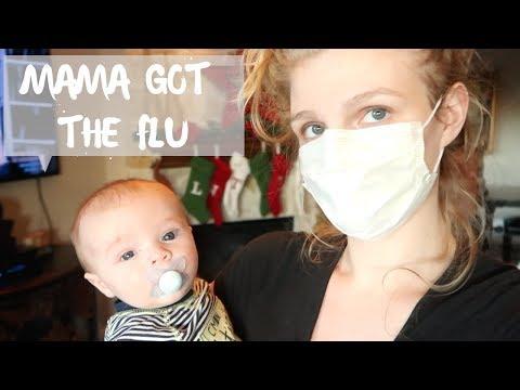 MAMA GOT THE FLU!!