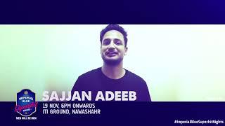 Seagram's Imperial Blue | Sajjan Adeeb Performing Live | 19th Nov IT Ground Nawanshahr
