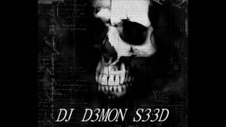DJ D3MON S33D 2 Mix
