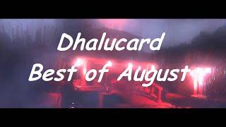 Best of August 2016 - Best of Dhalucard