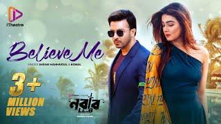 Believe Me Ami Tor Hote Chai - Shakib Khan, Mahiya Mahi HD.mp4