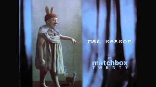 Matchbox 20 -  Mad season (2000) Full album